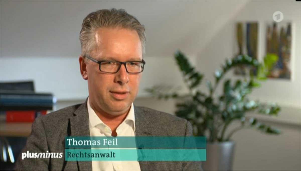 Rechtsanwalt Thomas Feil bei ARD PlusMinus