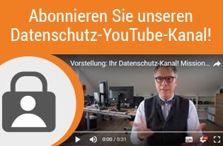 Abonnieren Sie unseren Datenschutz YouTube-Kanal!